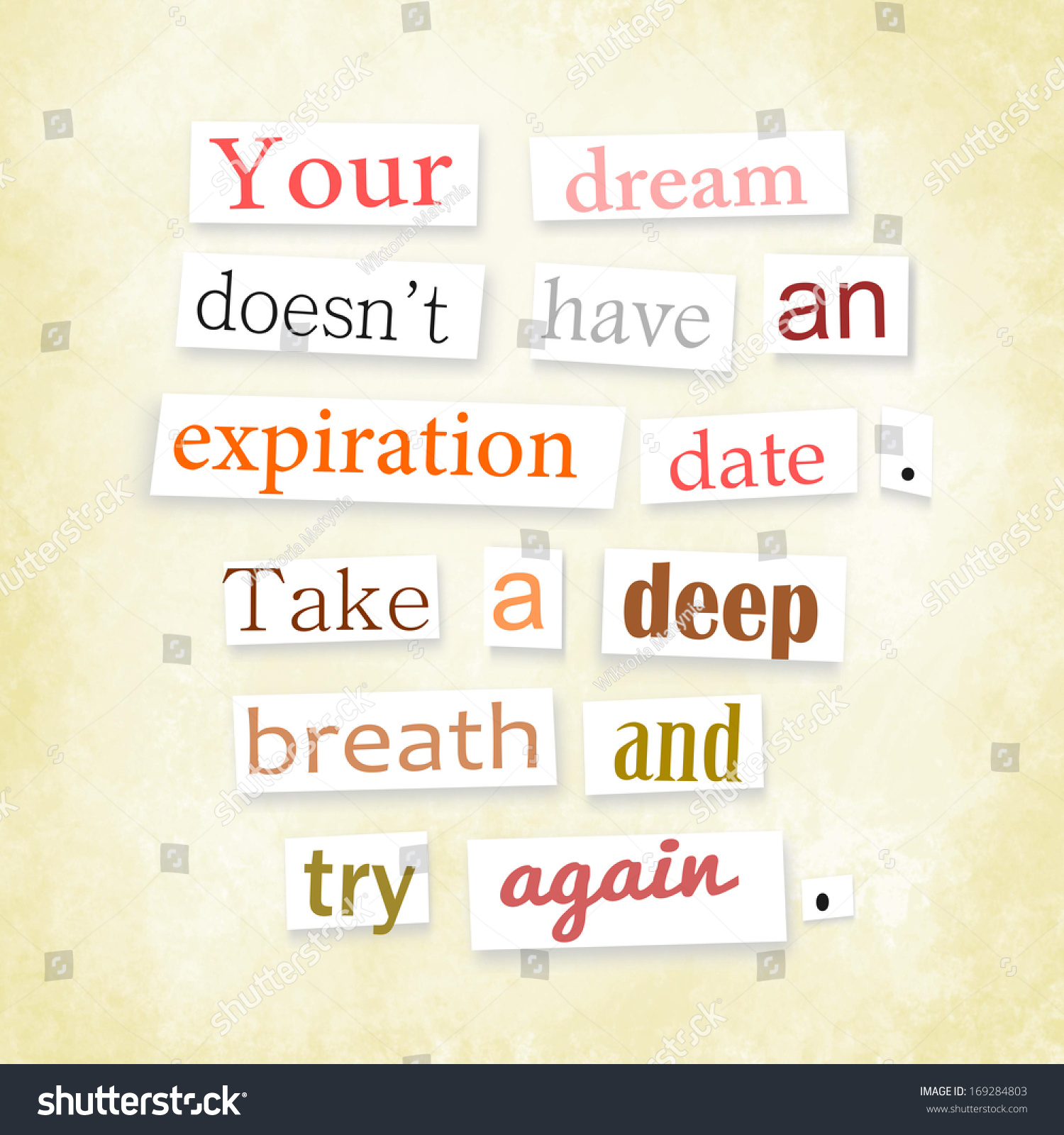 "Stock Quote For T: Grunge Quote In Anonymous Letter Style ""Your Dream Doesn'T"