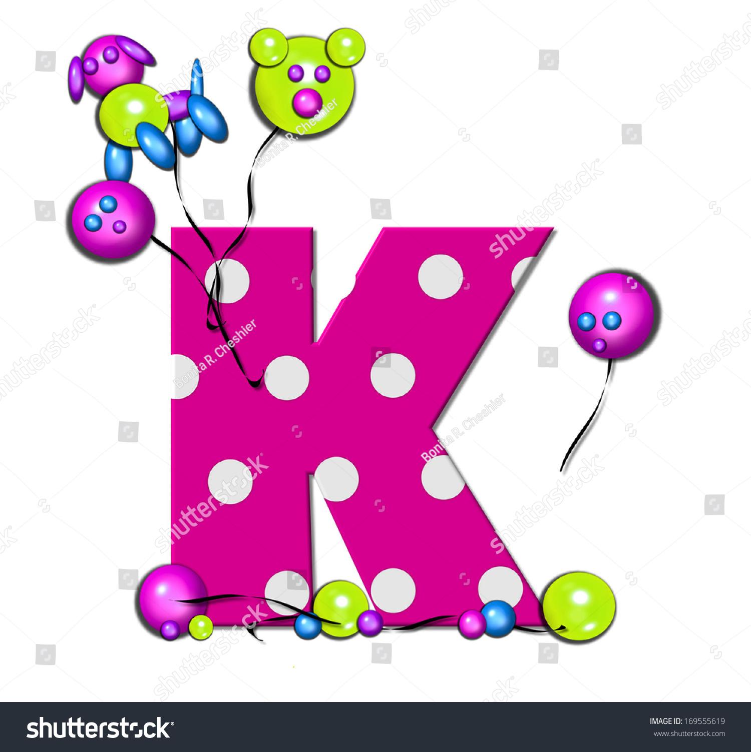 Letter K Alphabet Set Party Balloons Stock Illustration - Royalty ...