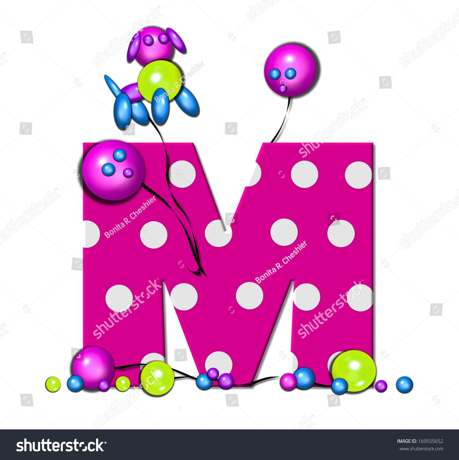 Letter M Alphabet Set Party Balloons Stock Illustration 169555652 ...