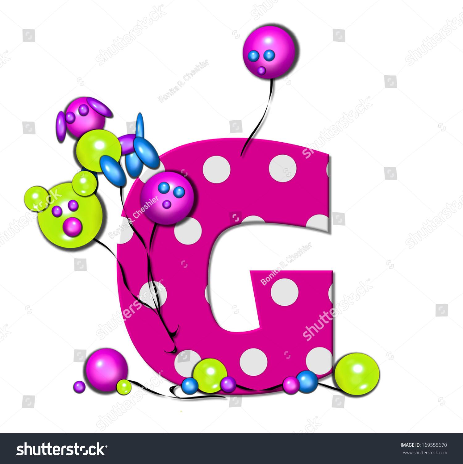 Letter G Alphabet Set Party Balloons Stock Illustration 169555670 ...