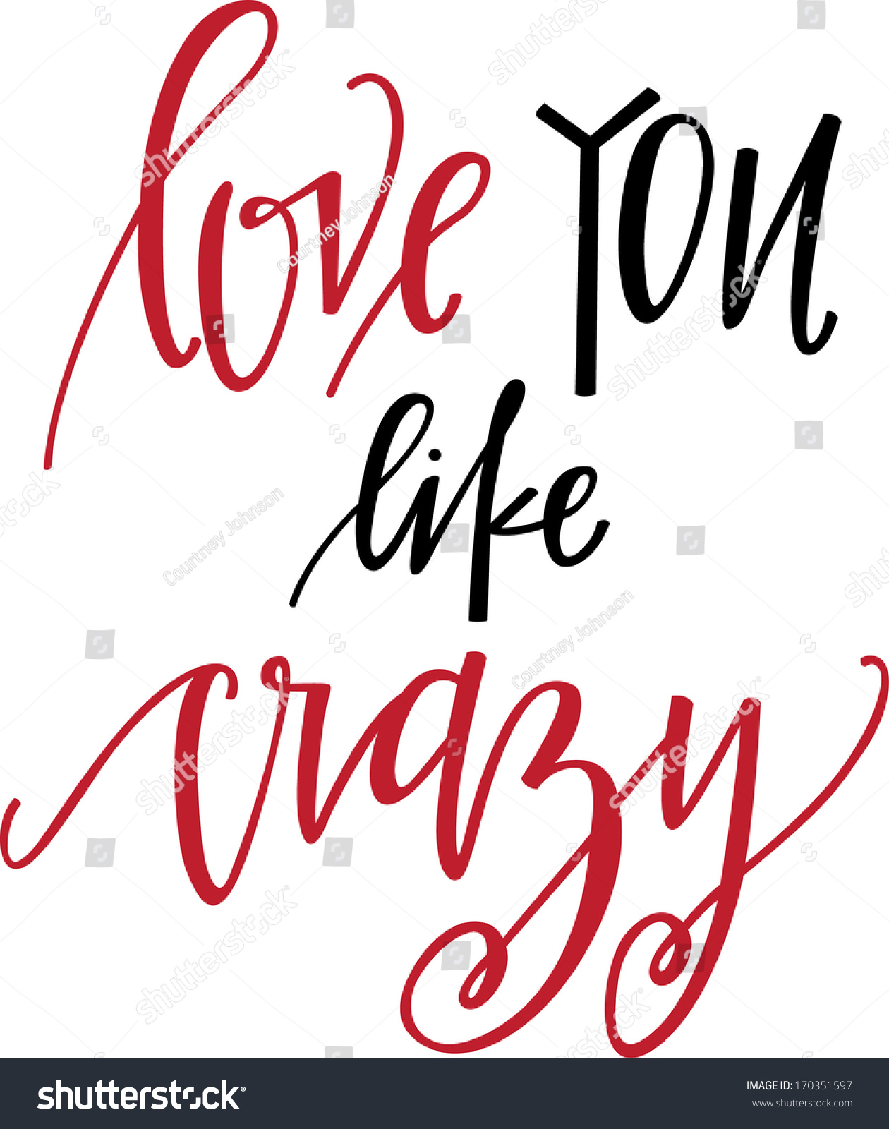 Love You Like Crazy Stock Vector Royalty Free 170351597 Shutterstock