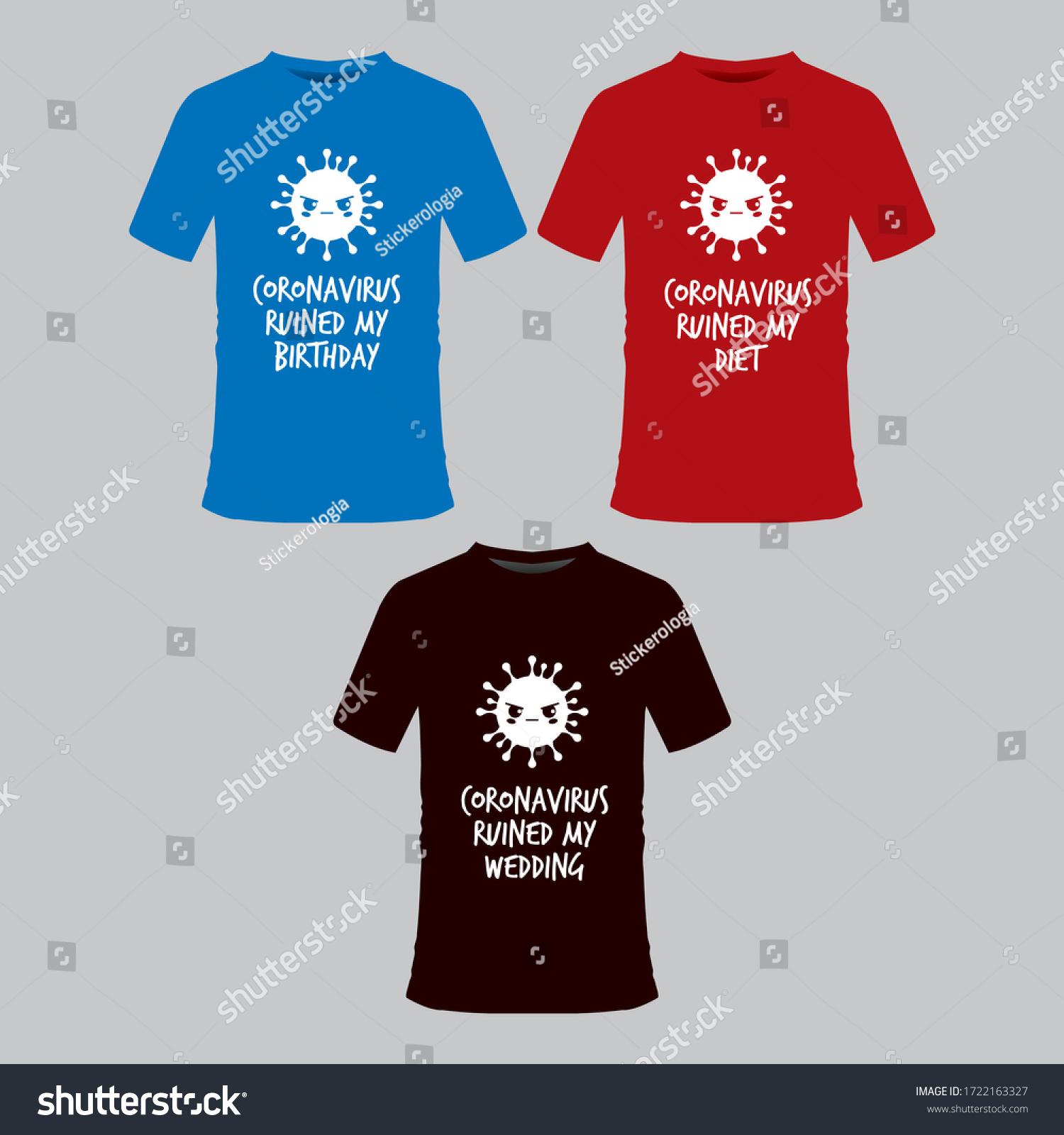 Funny Covid19 Coronavirus Meme Tshirt Three Stock Vector Royalty Free 1722163327
