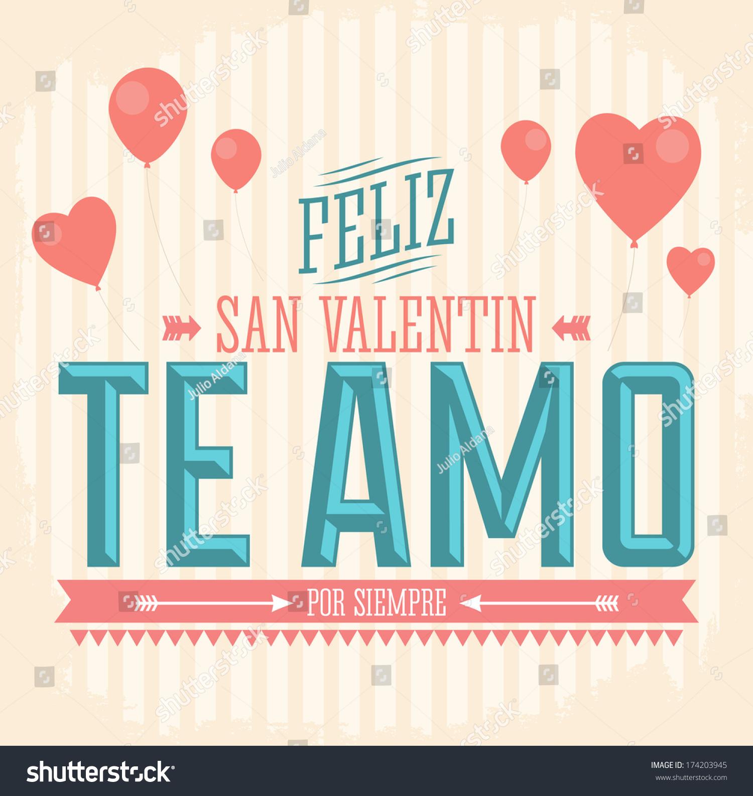 Te Amo Feliz San Valentin   I Love You Happy Valentines Day Spanish Text    Vector