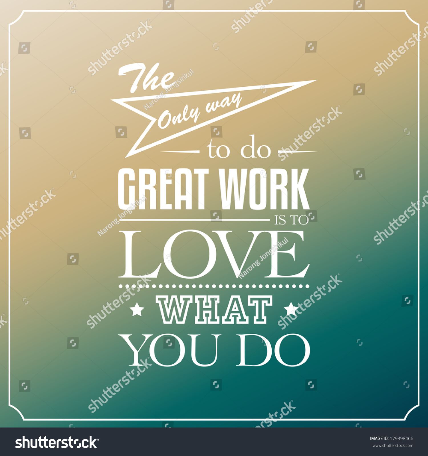 Great Working With You Quotes: Only Way Great Work Love What Stock Vector 179398466