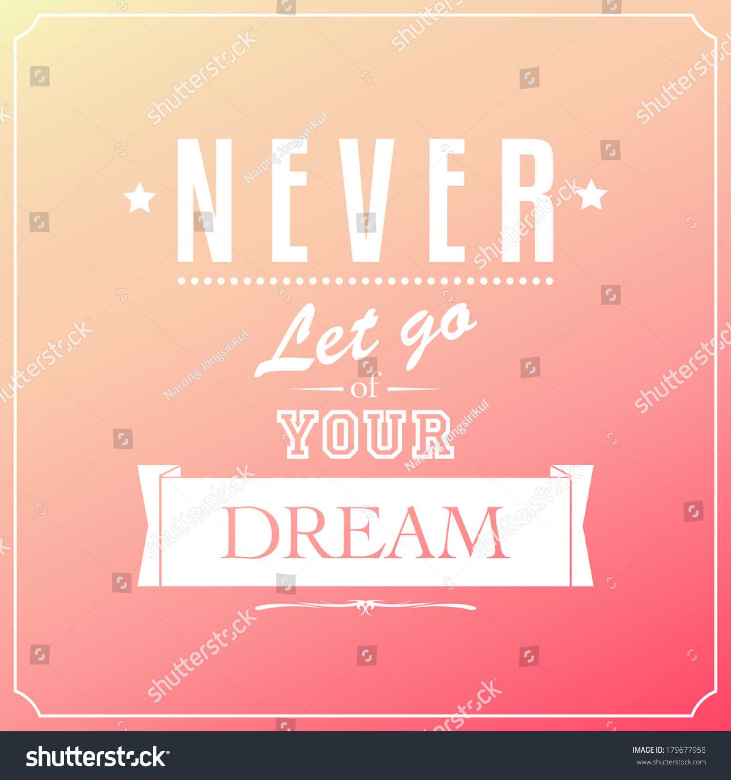 Dream Quotes Never Let Go Your Dream Quotes Stock Vector 179677958  Shutterstock