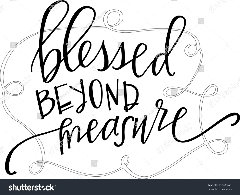 Blessed Beyond Measure Stock Photo 180786671 Avopixcom