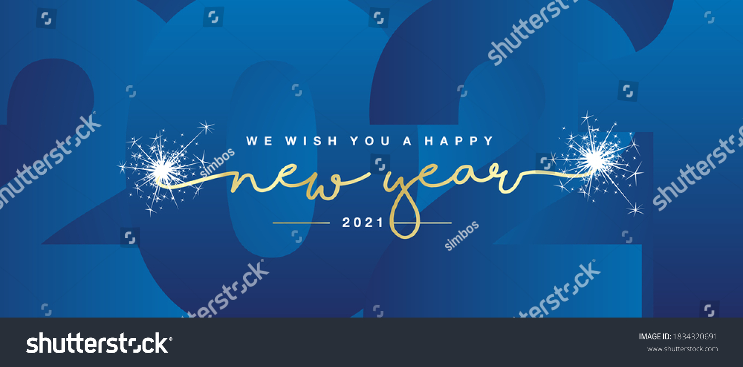 We wish you Happy New Year 2021 handwritten lettering tipography line design sparkle firework gold white blue year 2021 background