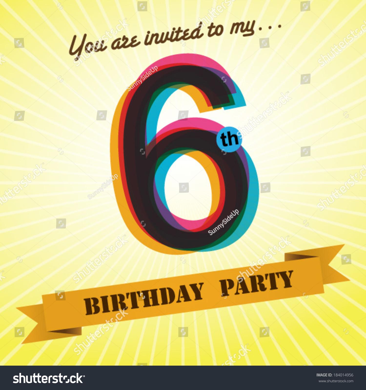 6th Birthday Party Invite Template Design Stock Vector ...