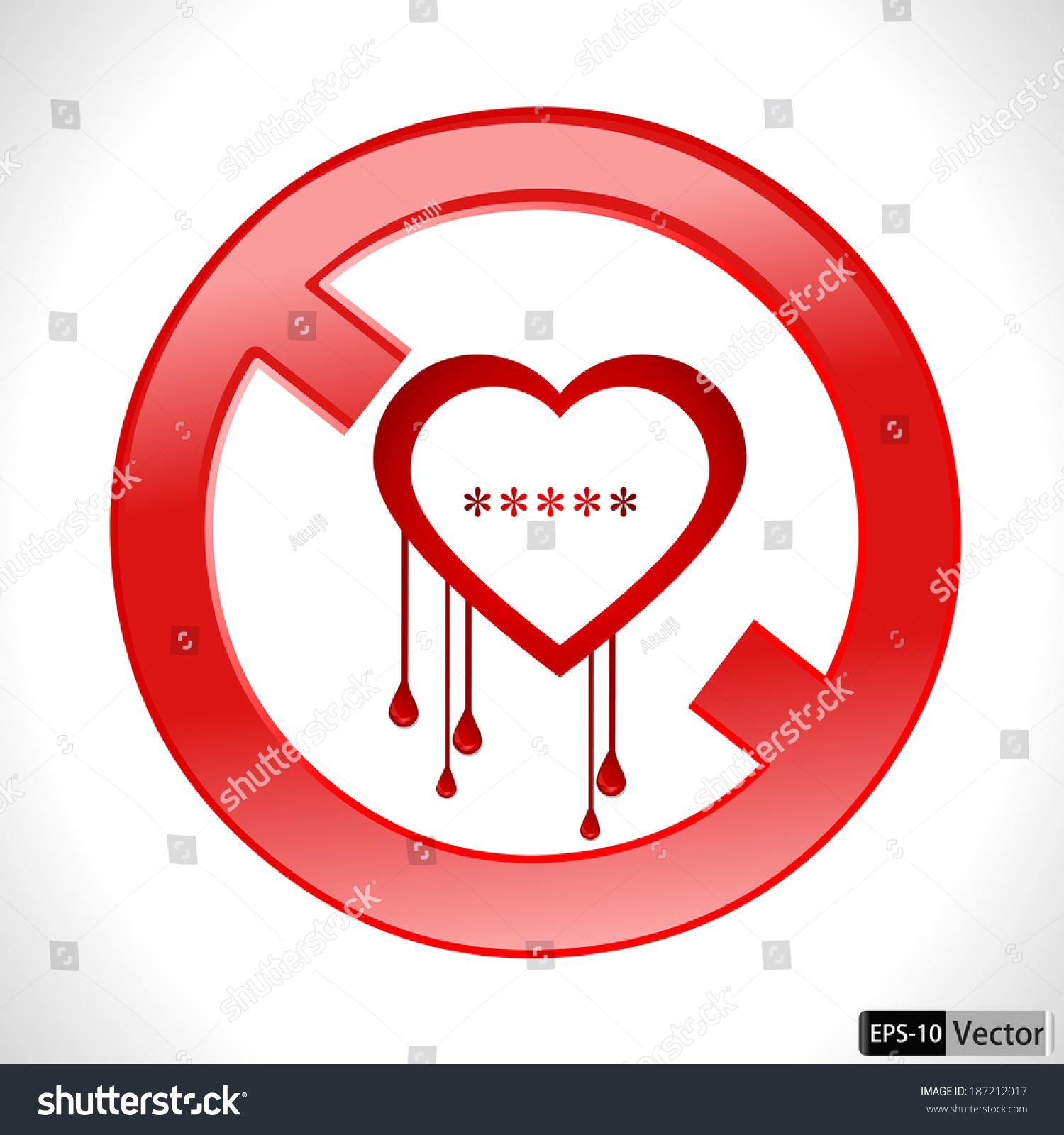 Heart Bleed Openssl Bug Virus Bleeding Heart Restricted- Vector ...