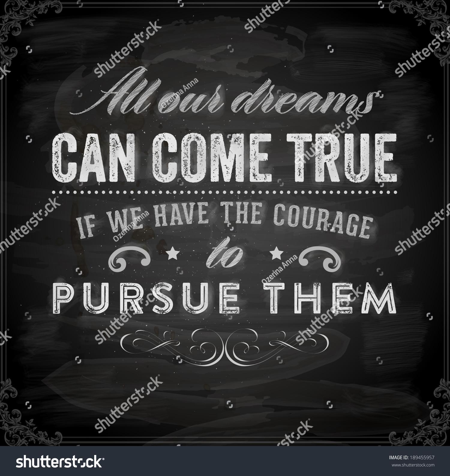 dreams can come true essay