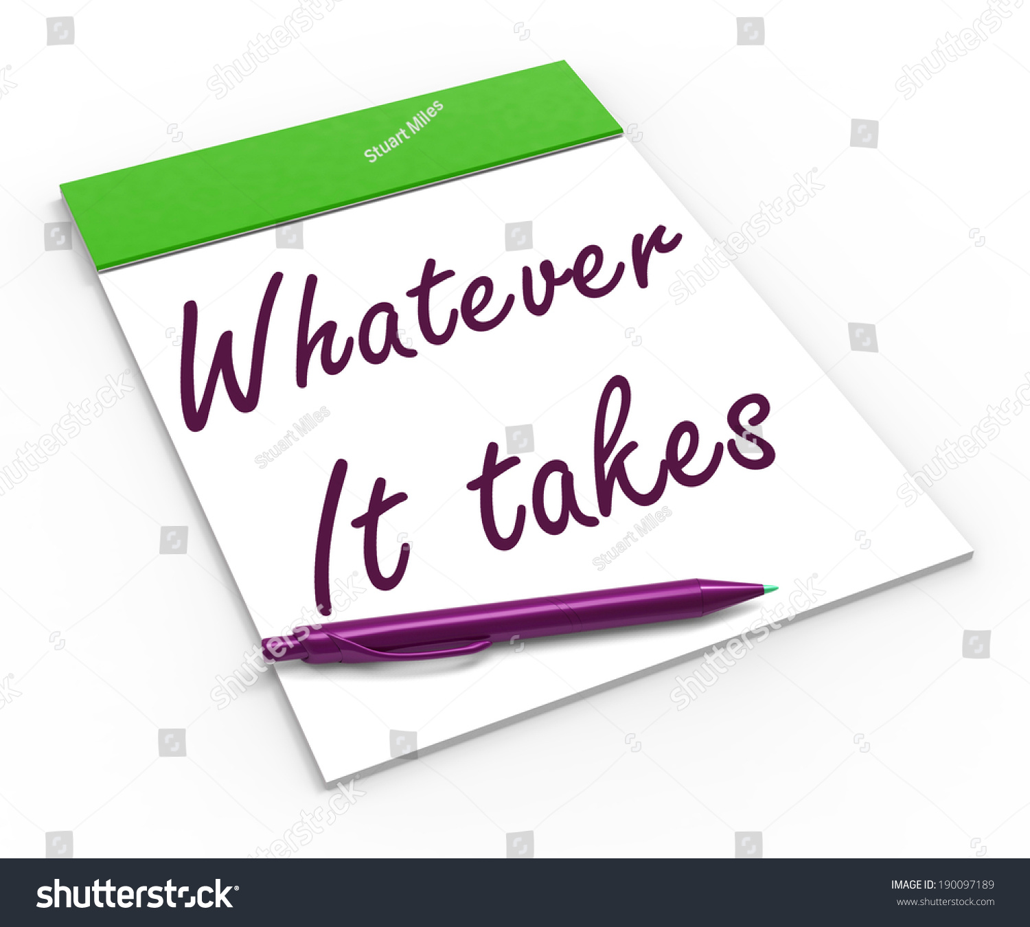 Whatever Takes Notebook Meaning Courageous Motivated Stock ...