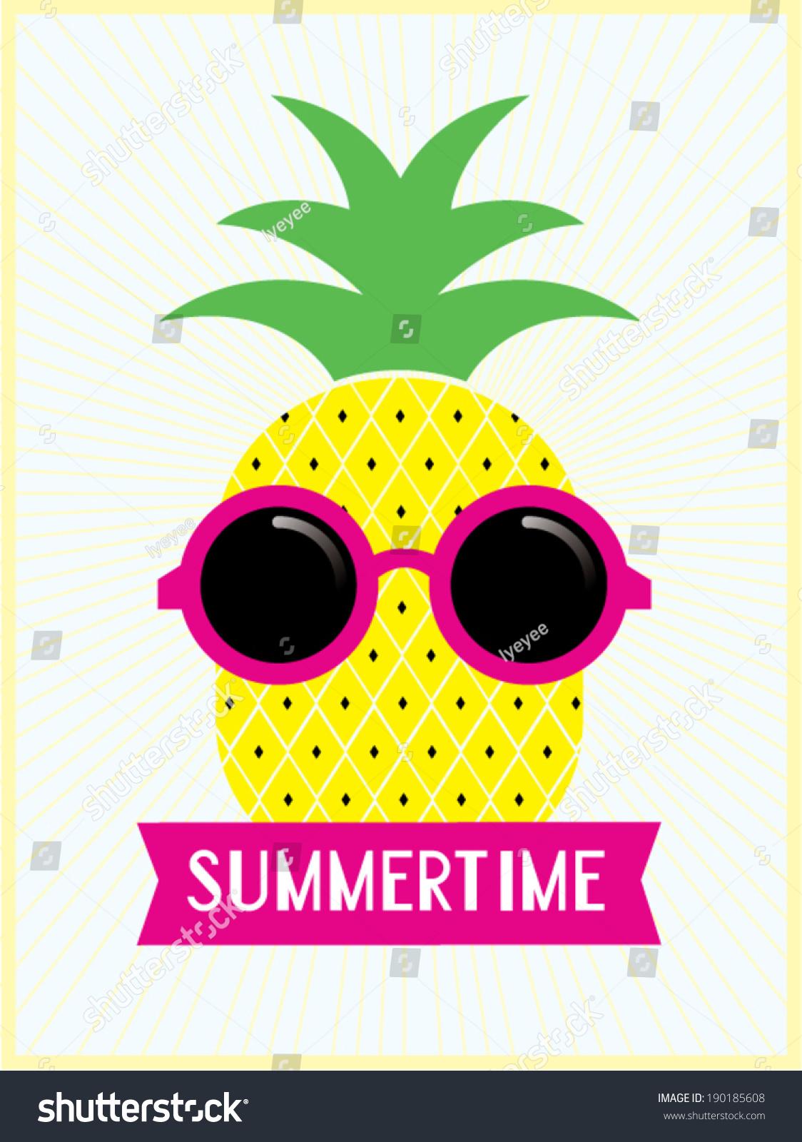 Pineapple Sunnies Summertime Template Vectorillustration ...