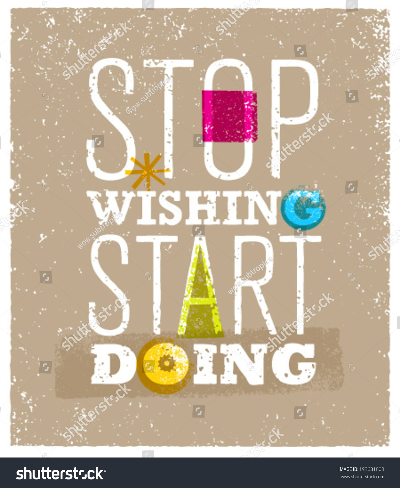 Stop wishing start doing creative motivation quote on - Stop wishing start doing hd wallpaper ...