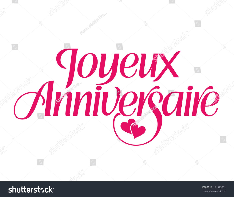 Happy Birthday French Joyeux Anniversaire Vector Stock