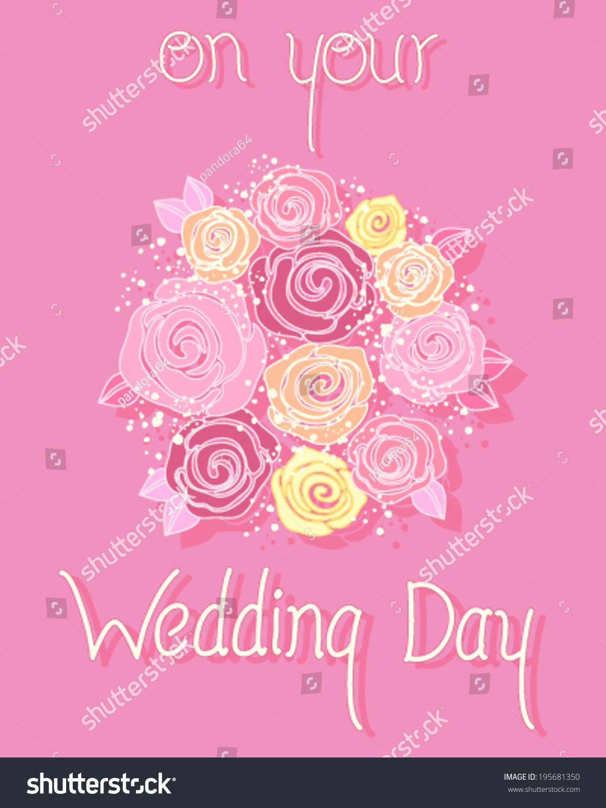 Wedding Day Greeting Card With Rose Bouquet On A Pink Background