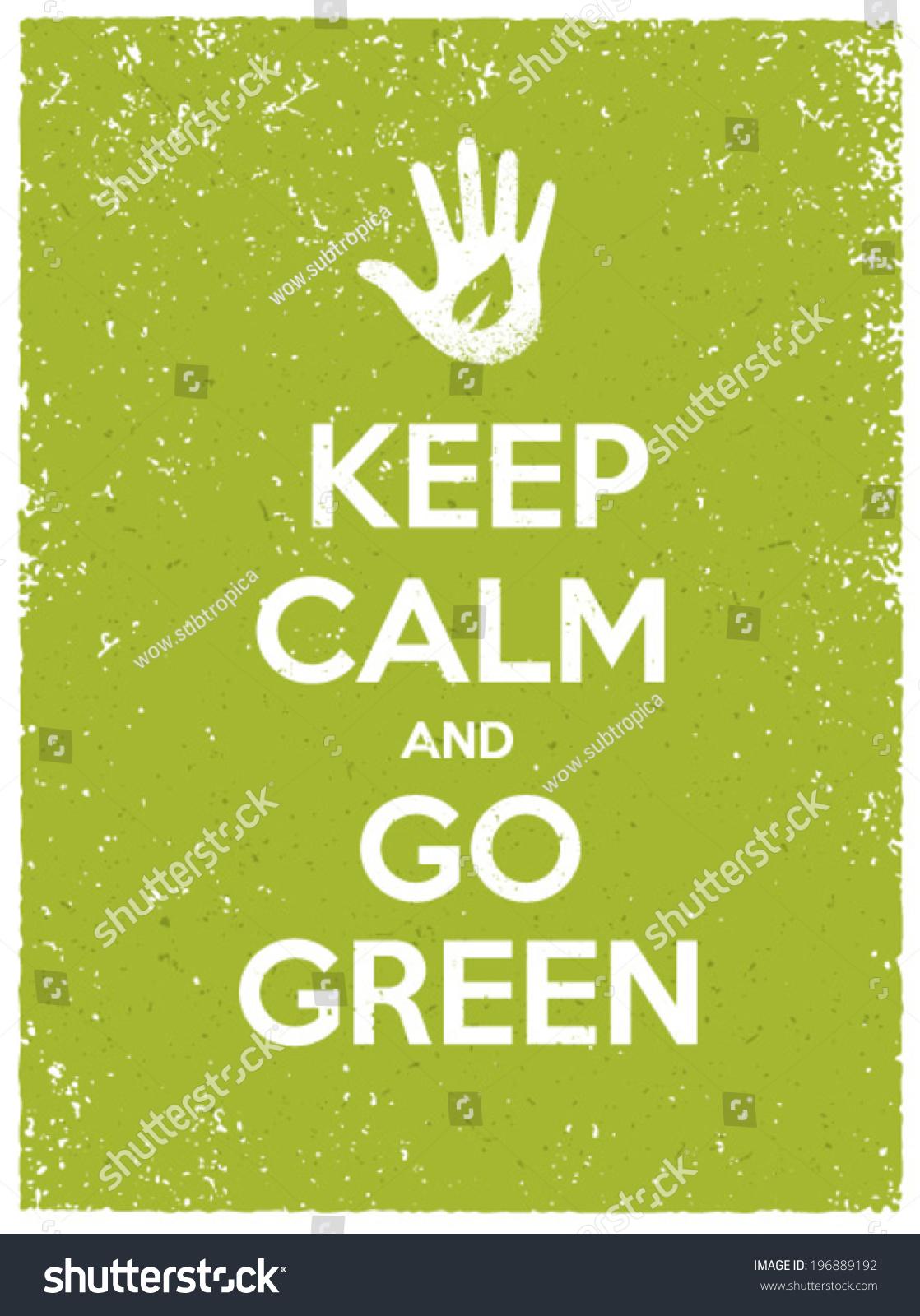 keep calm and go green eco poster concept vector creative