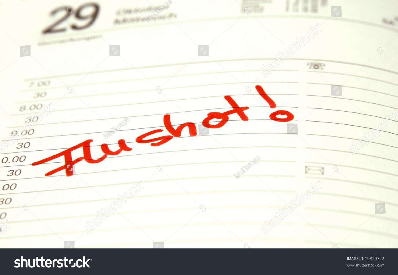 Calendar Entry To Get A Flu Shot Stock Photo 19829722 : Shutterstock