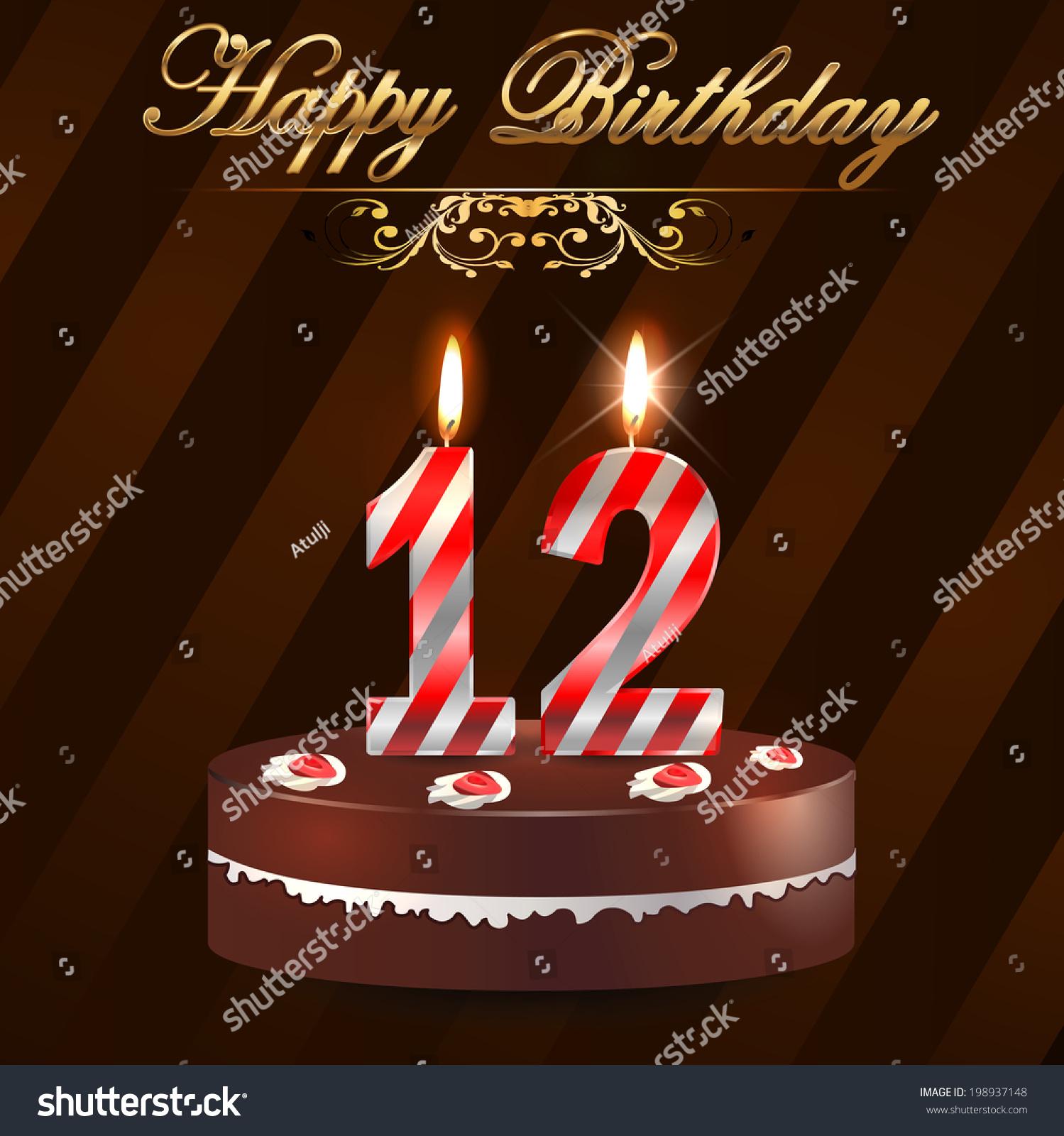 12 Year Happy Birthday Card Cake Stock Vector Royalty Free