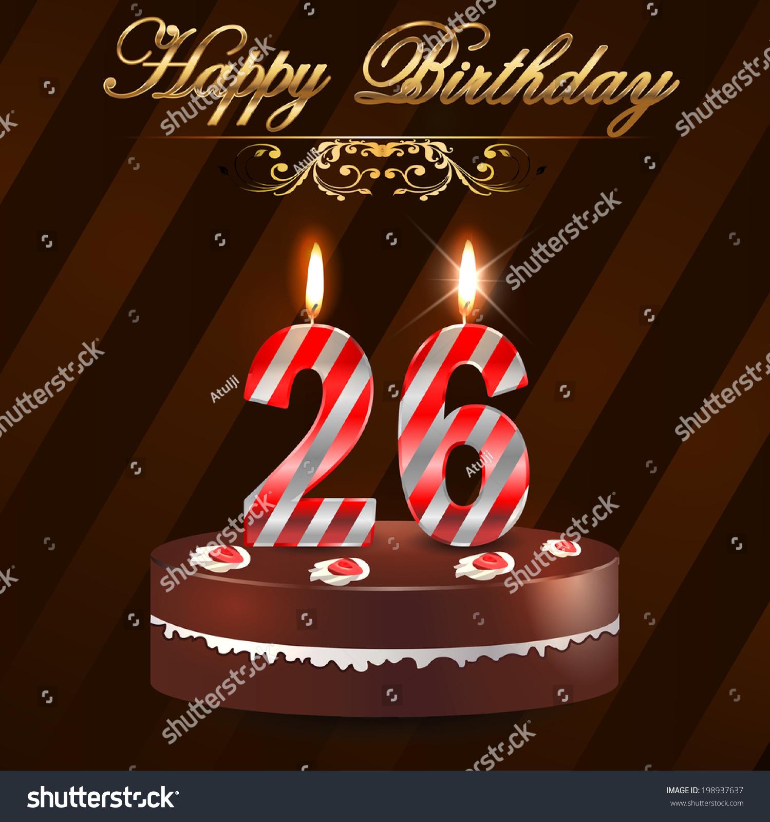 26 Year Happy Birthday Card Cake Stock Vector 198937637 Shutterstock