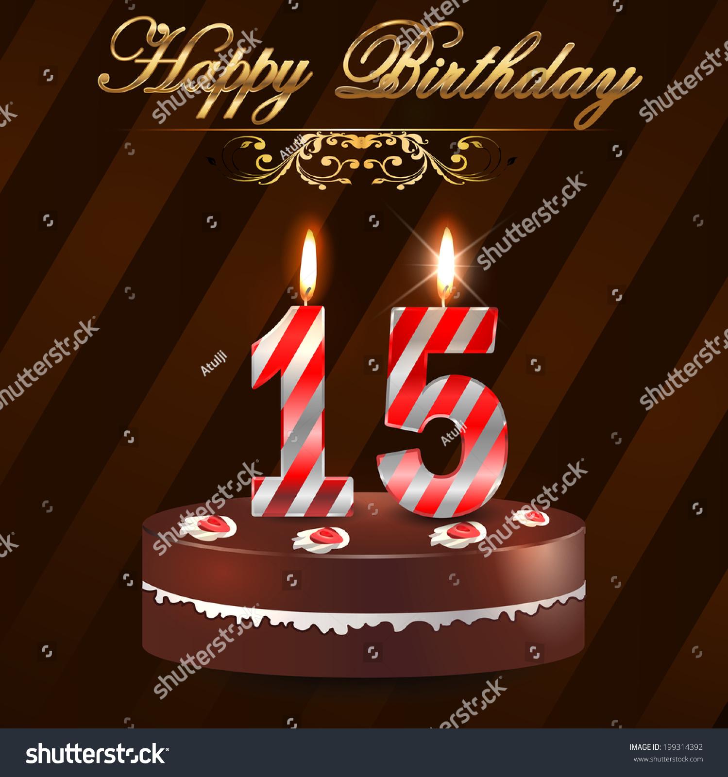 Terrific 15 Year Happy Birthday Card Cake Stock Vector Royalty Free 199314392 Funny Birthday Cards Online Inifofree Goldxyz