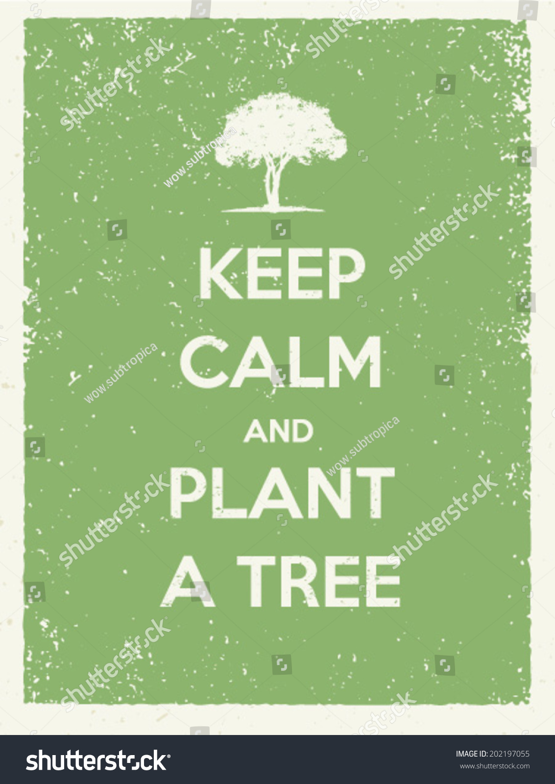 Keep Calm Plant Tree Eco Friendly Stock Vector 202197055 ...