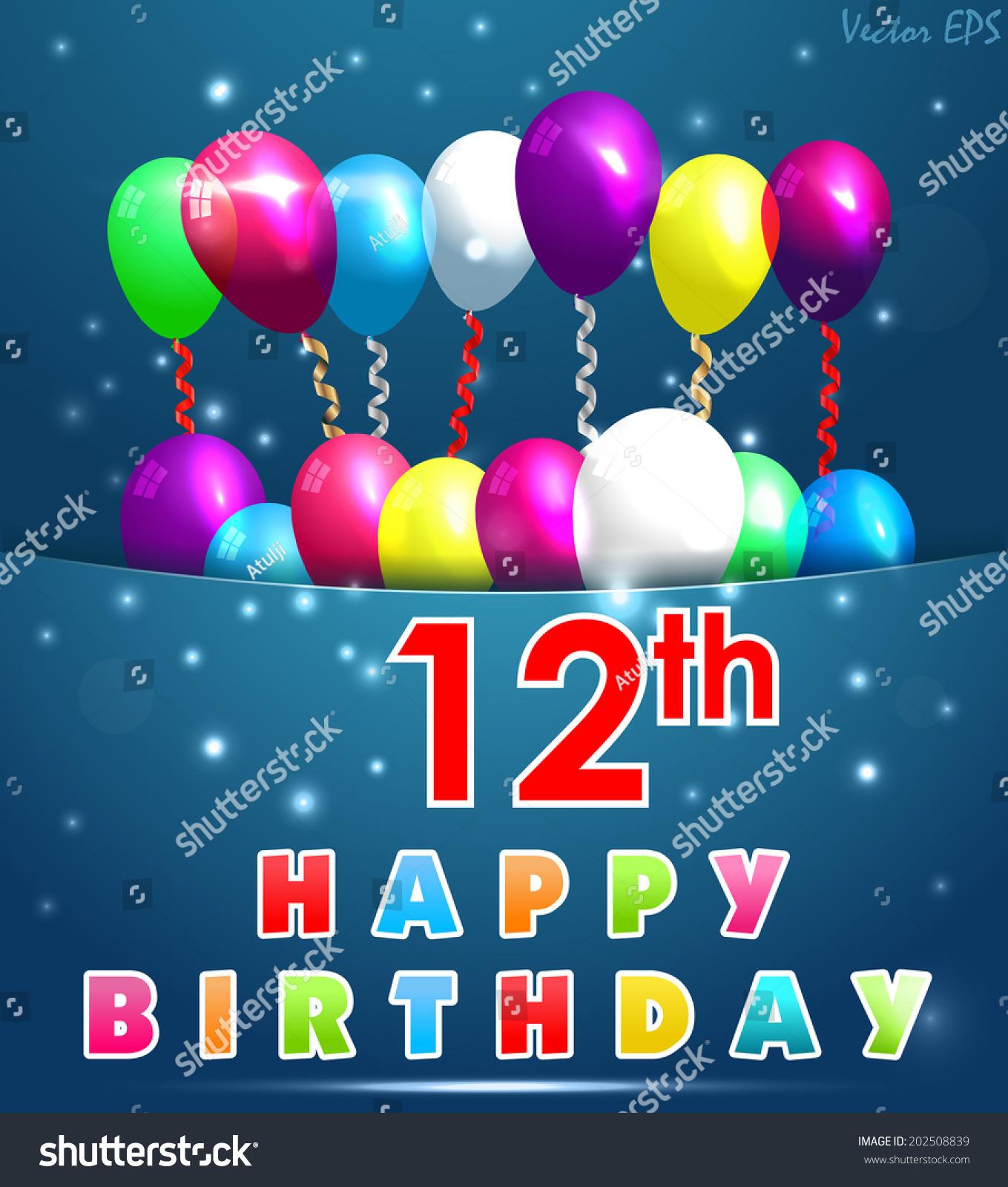 12 Year Happy Birthday Card Balloons Vector 202508839 – 12th Birthday Cards