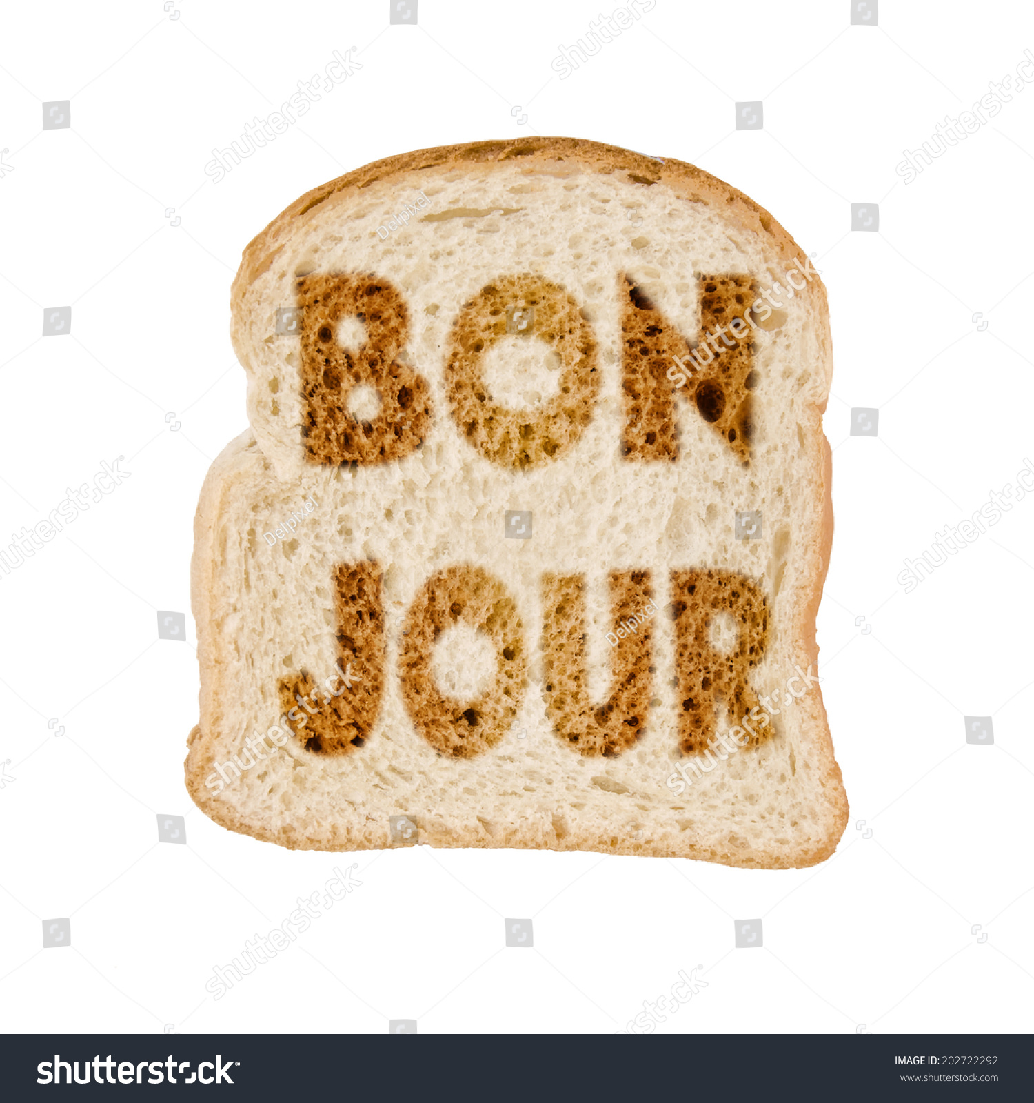 Toasted Slice Bread Bonjour Meaning Good Stock Photo Edit Now