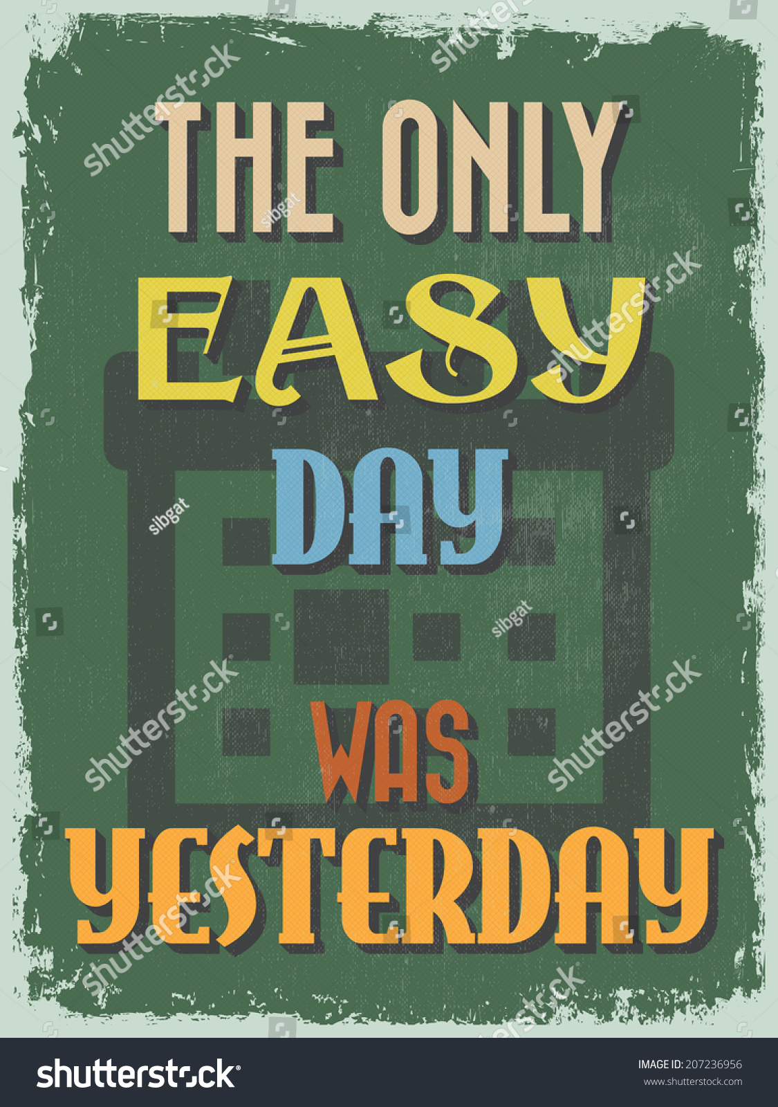 Retro Vintage Motivational Quote Poster Only Stock Vector ...