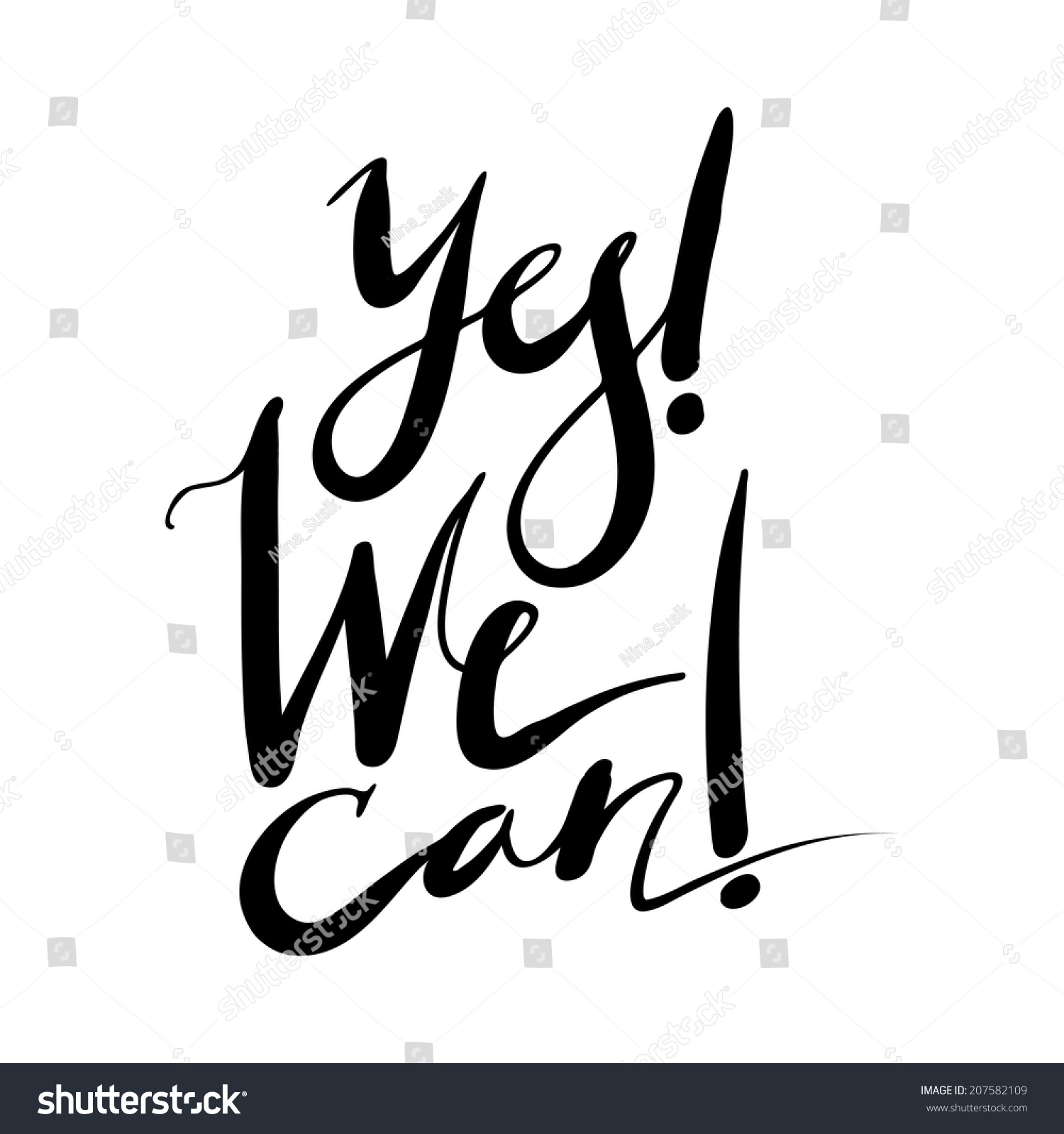 Yes we can expression hand lettering stock vector