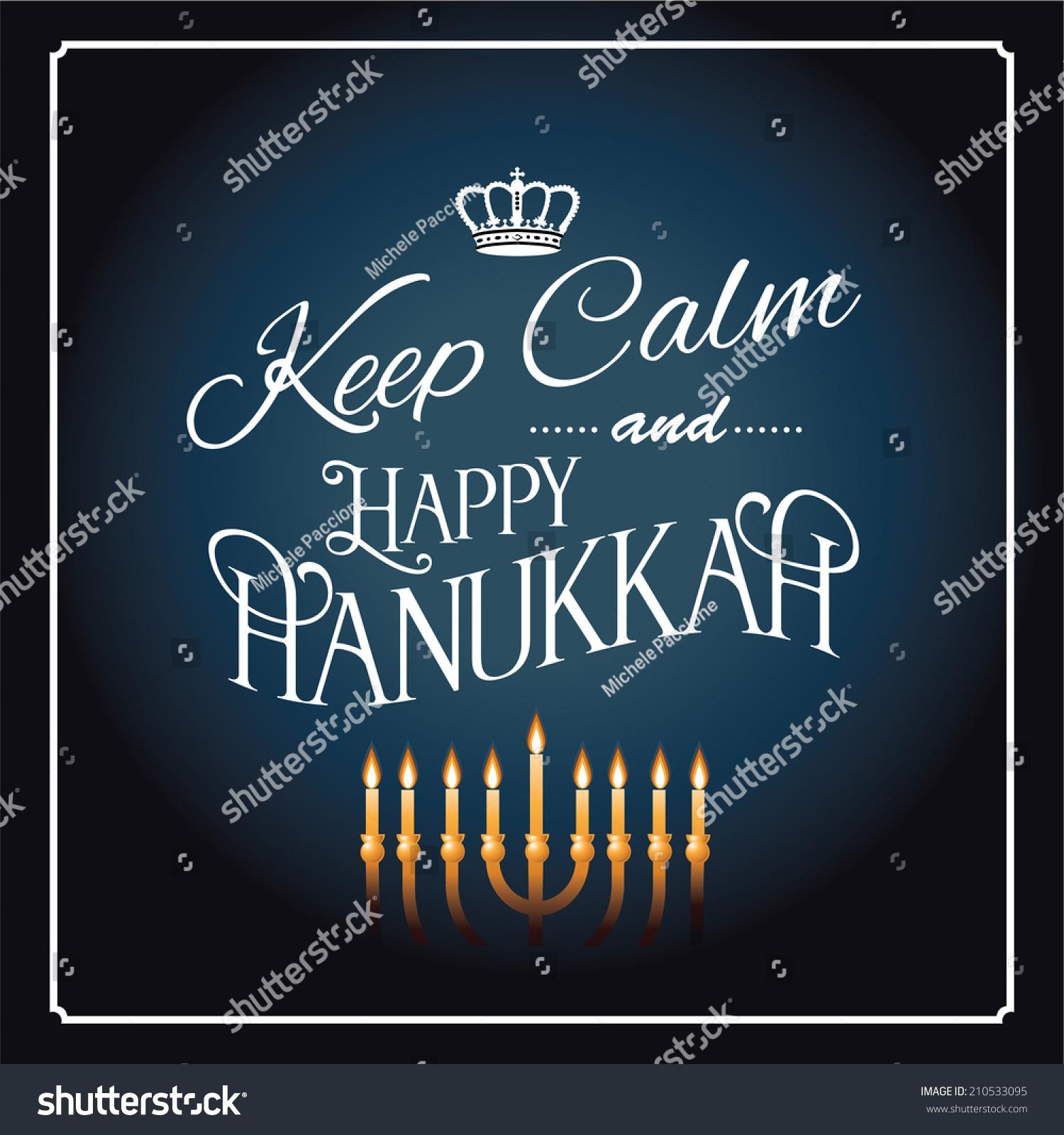 Royalty Free Keep Calm And Happy Hanukkah Greeting 210533095 Stock