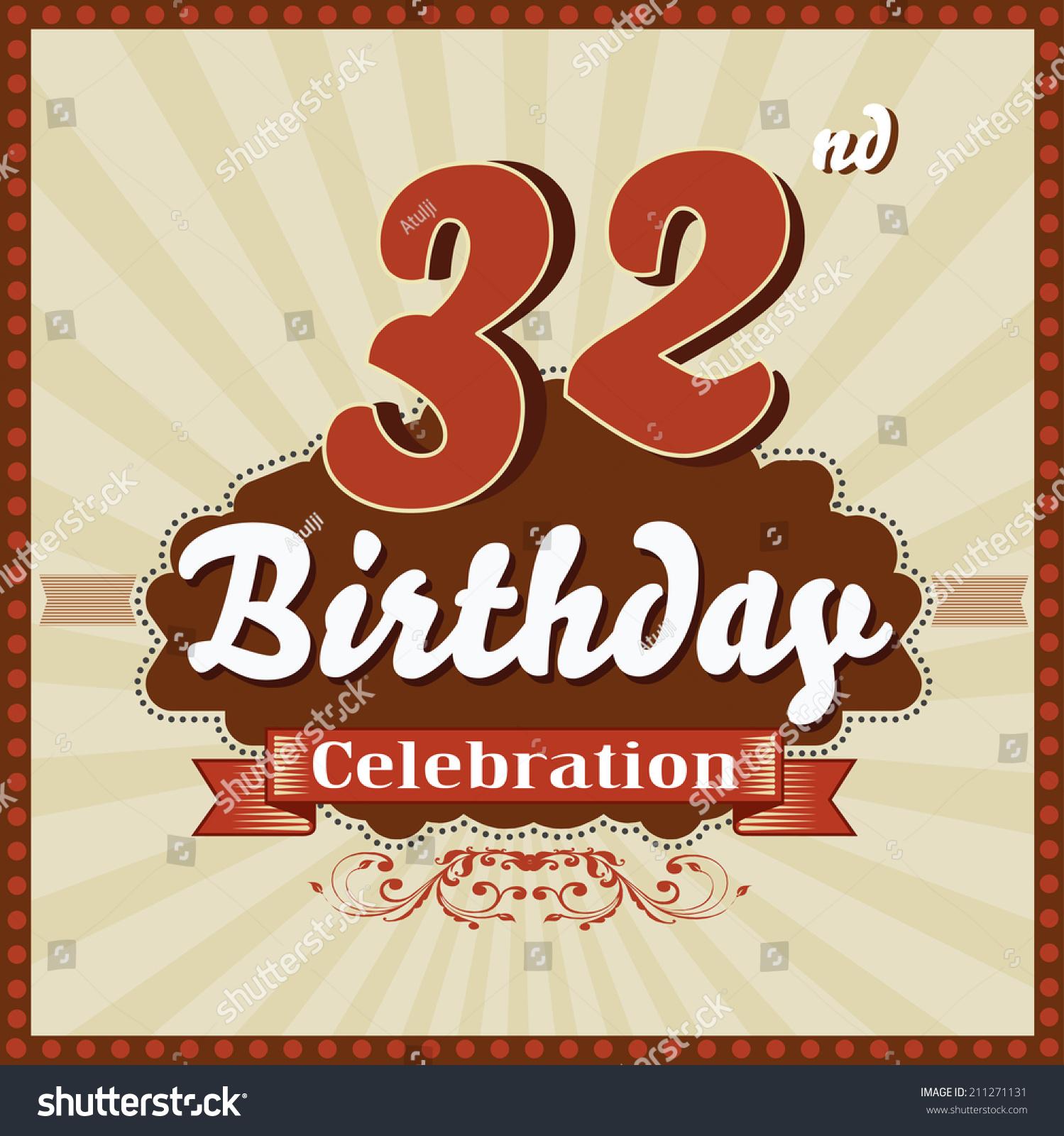 32 Years Celebration 32nd Happy Birthday Stock Vector