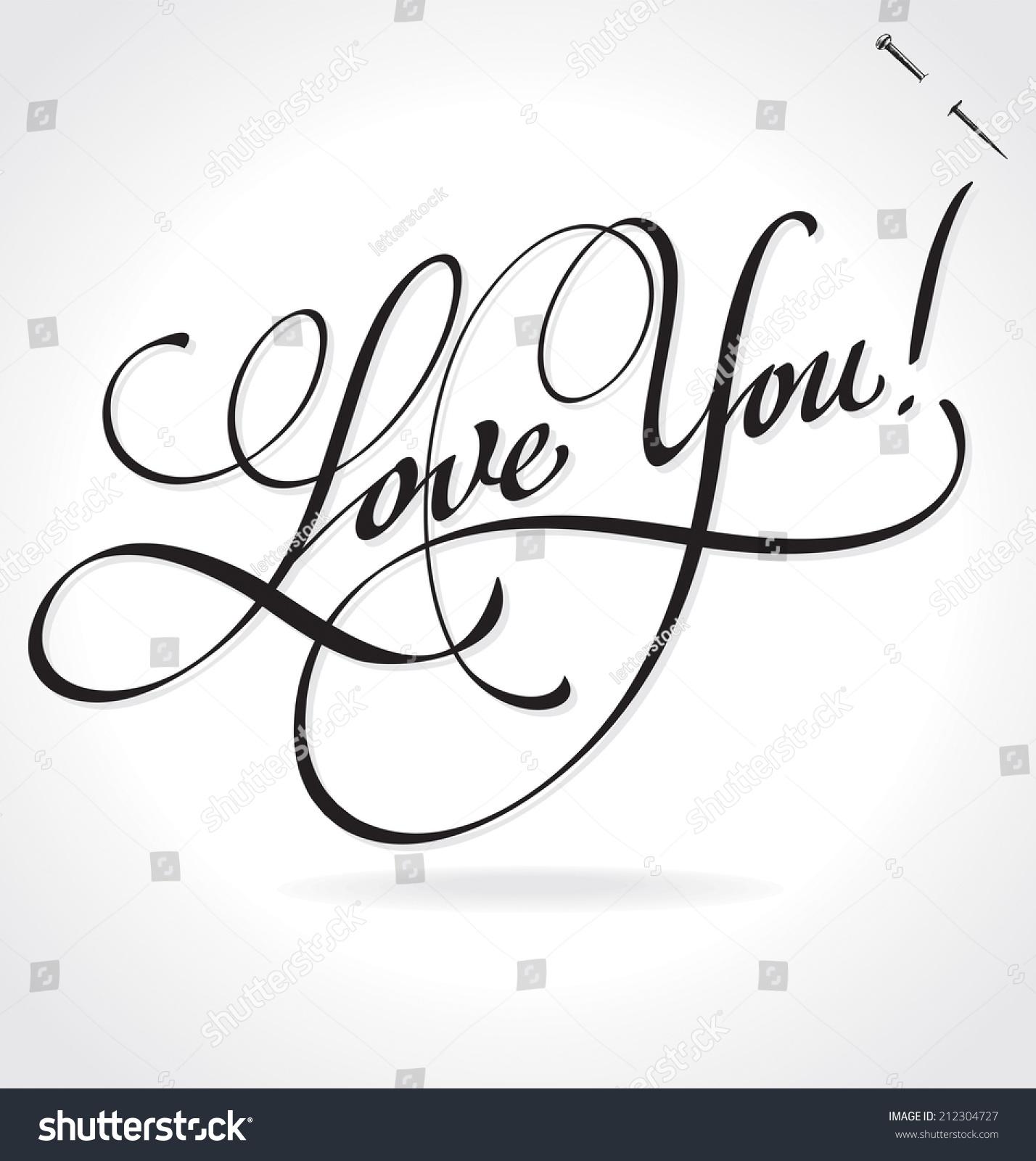 Love You Original Custom Hand Lettering Stock Vector