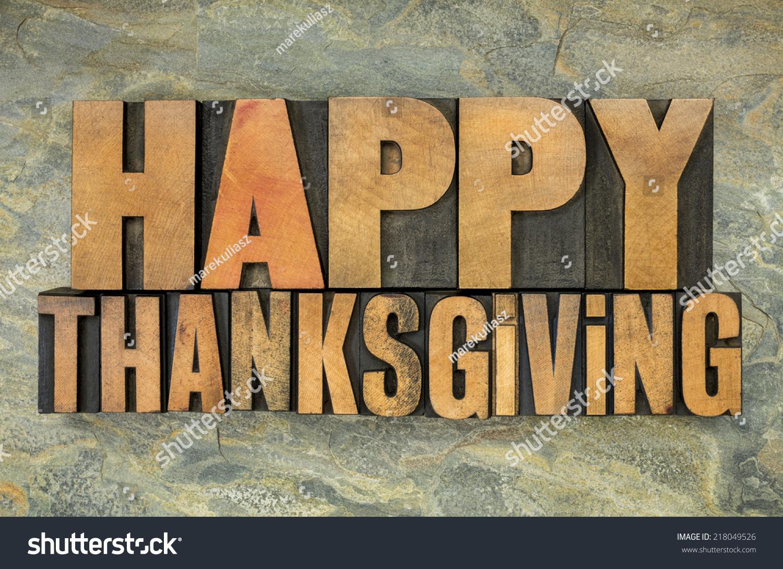 Happy Thanksgiving Text Vintage Letterpress Wood Stock Photo