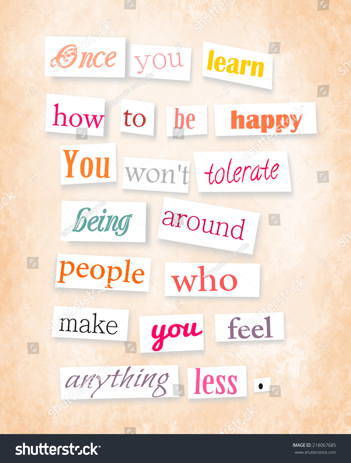 Once You Learn How To Be Happy Anonymous Style Quote