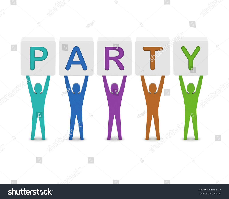Men holding the word party concept 3d illustration stock photo - Men Holding The Word Party Concept 3d Illustration