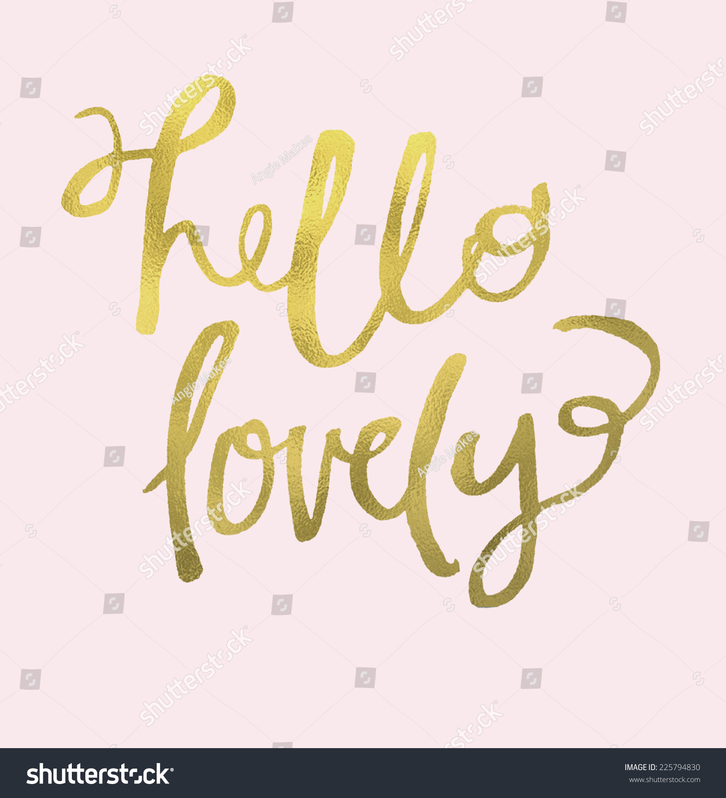 Modern Calligraphy Hello Lovely Lettering With Gold