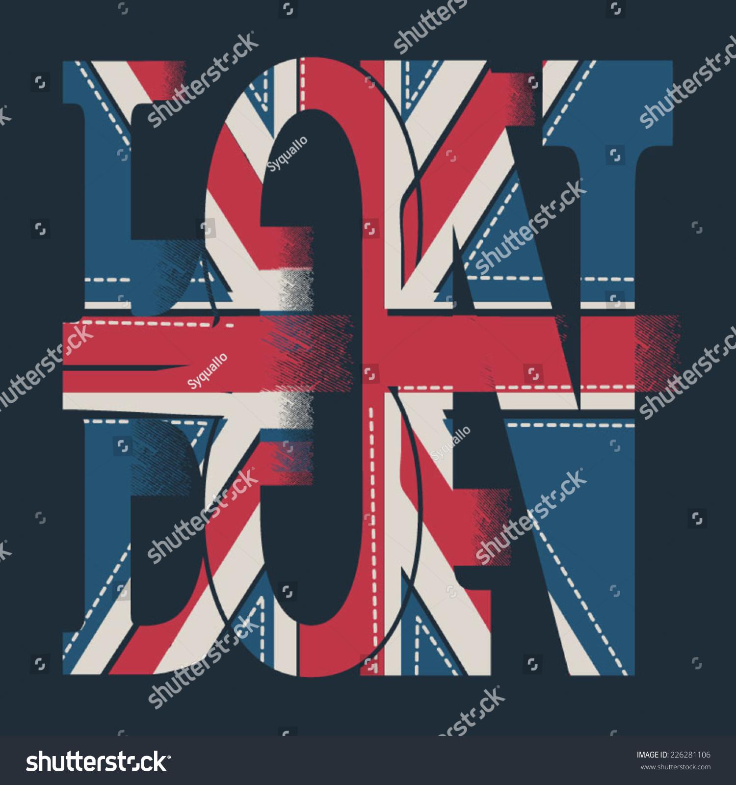Shirt design london - London Flag Typography T Shirt Graphic Vectors