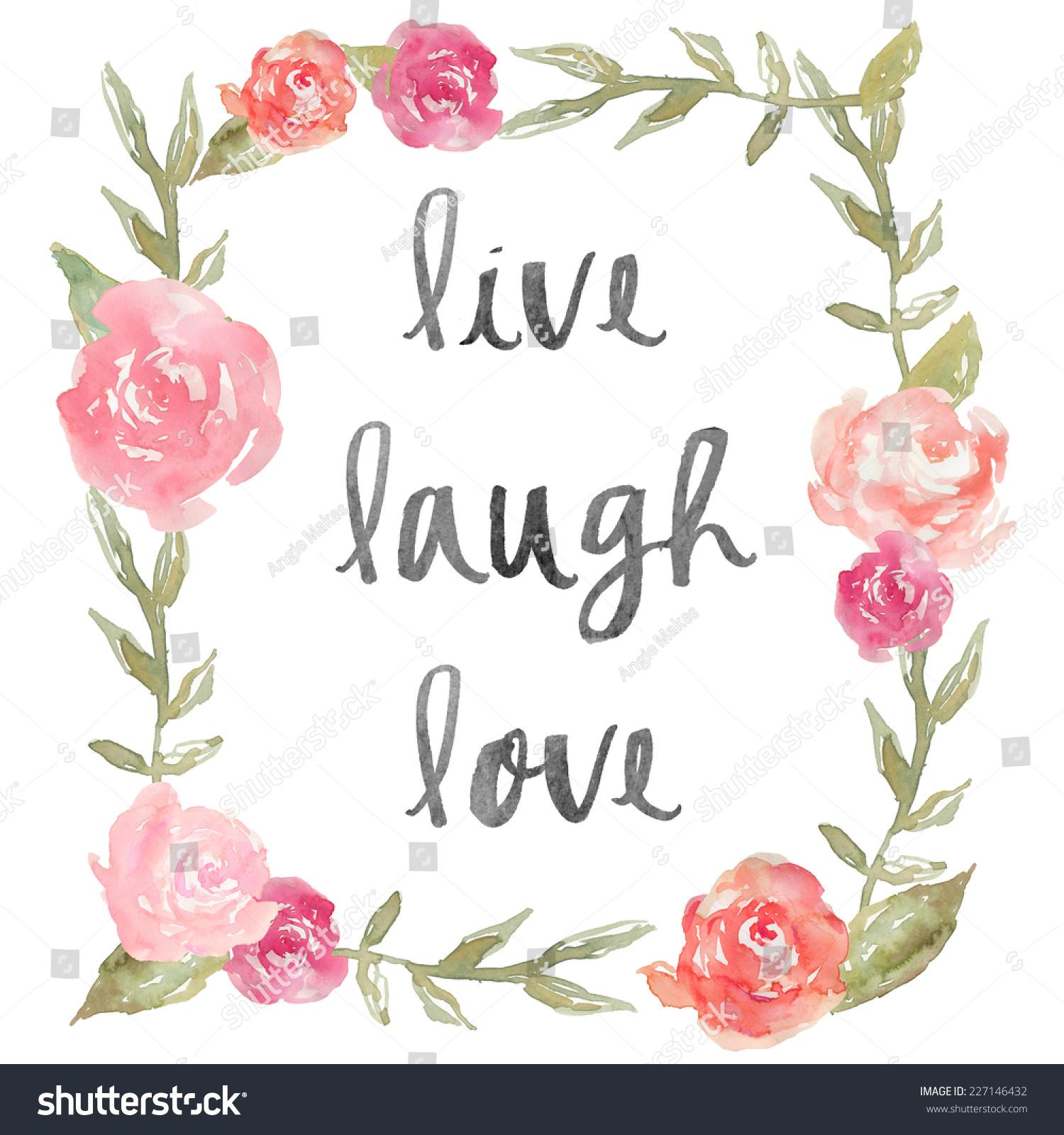 Live Laugh Love Quote Watercolor Peony Stockillustration 227146432 ...