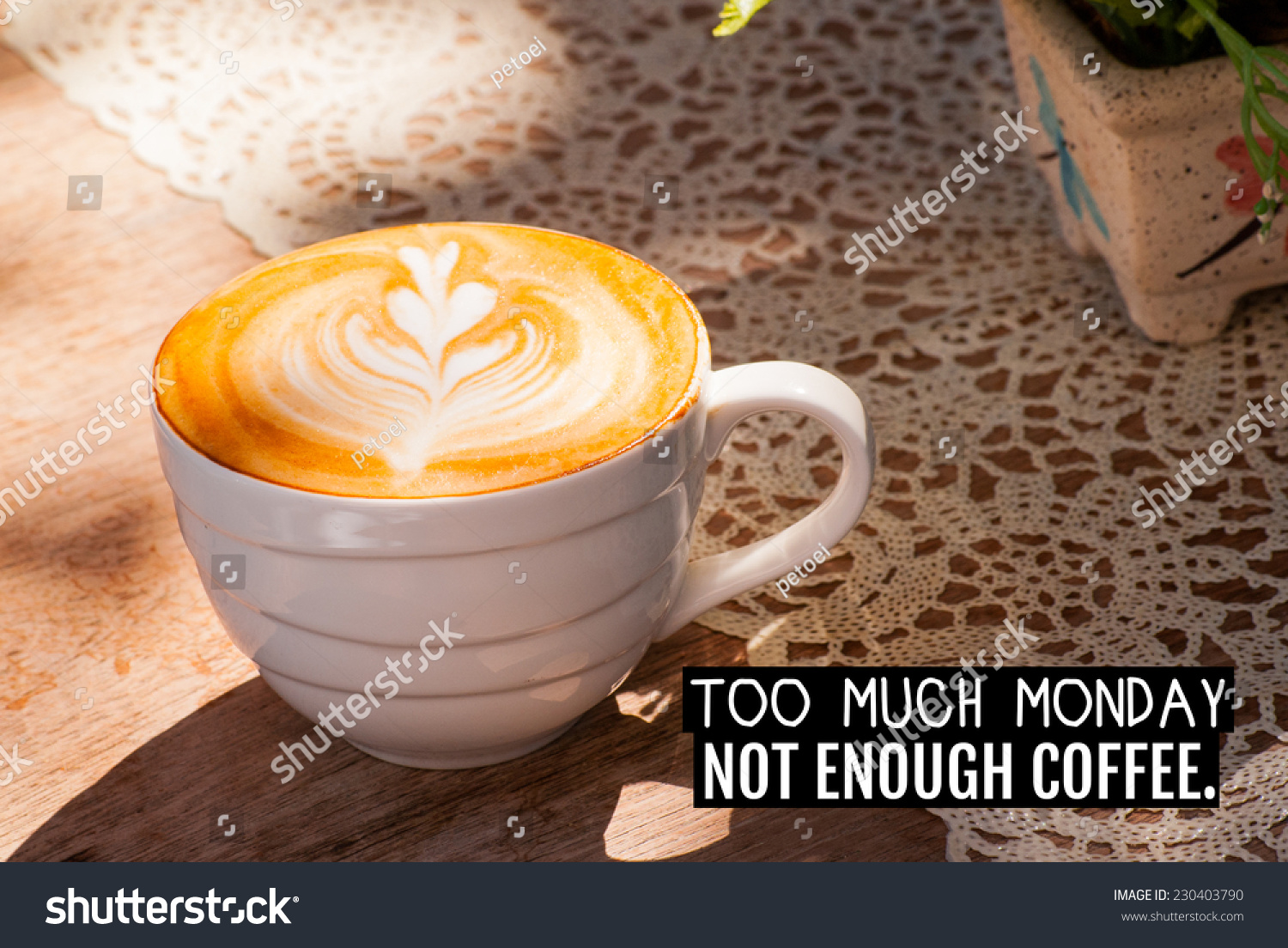 Beautiful Inspirational Quote By Unknown Source On A Cup Of Coffee Background