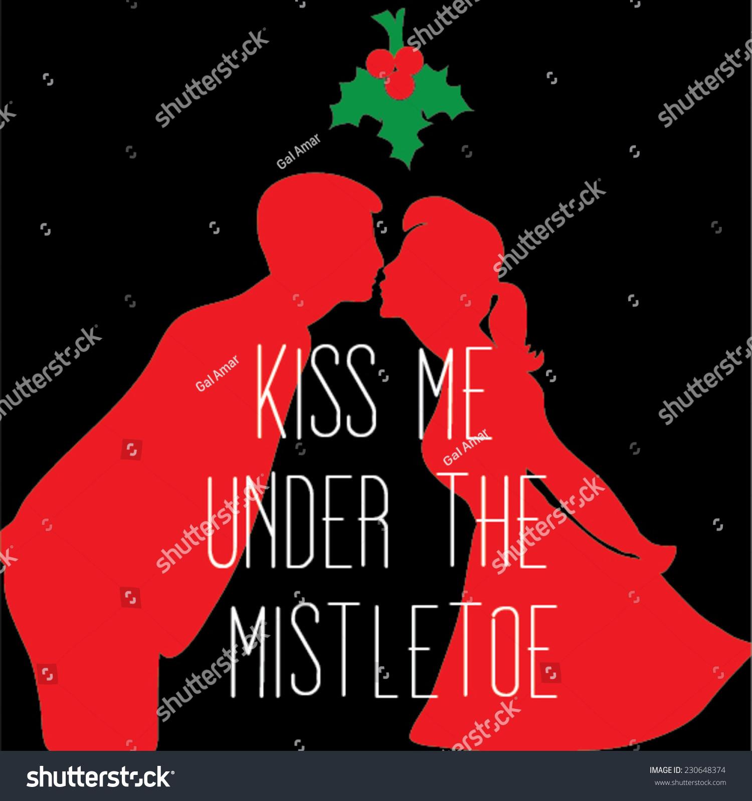 Kiss Me Under Mistletoe Man Woman Stock Vector 230648374 - Shutterstock