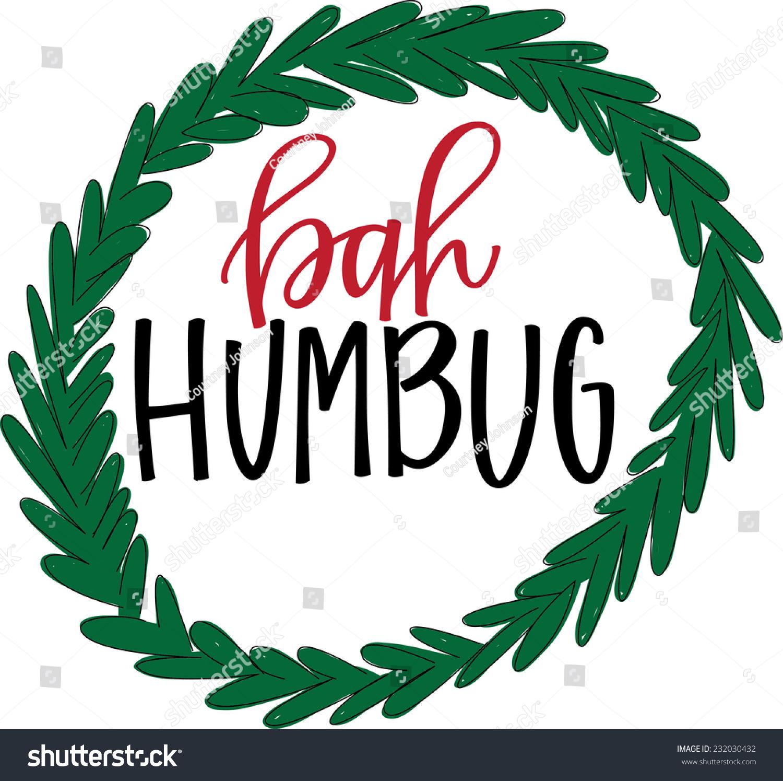 Bah humbug christmas wreath stock vector 232030432 for Bah humbug door decoration