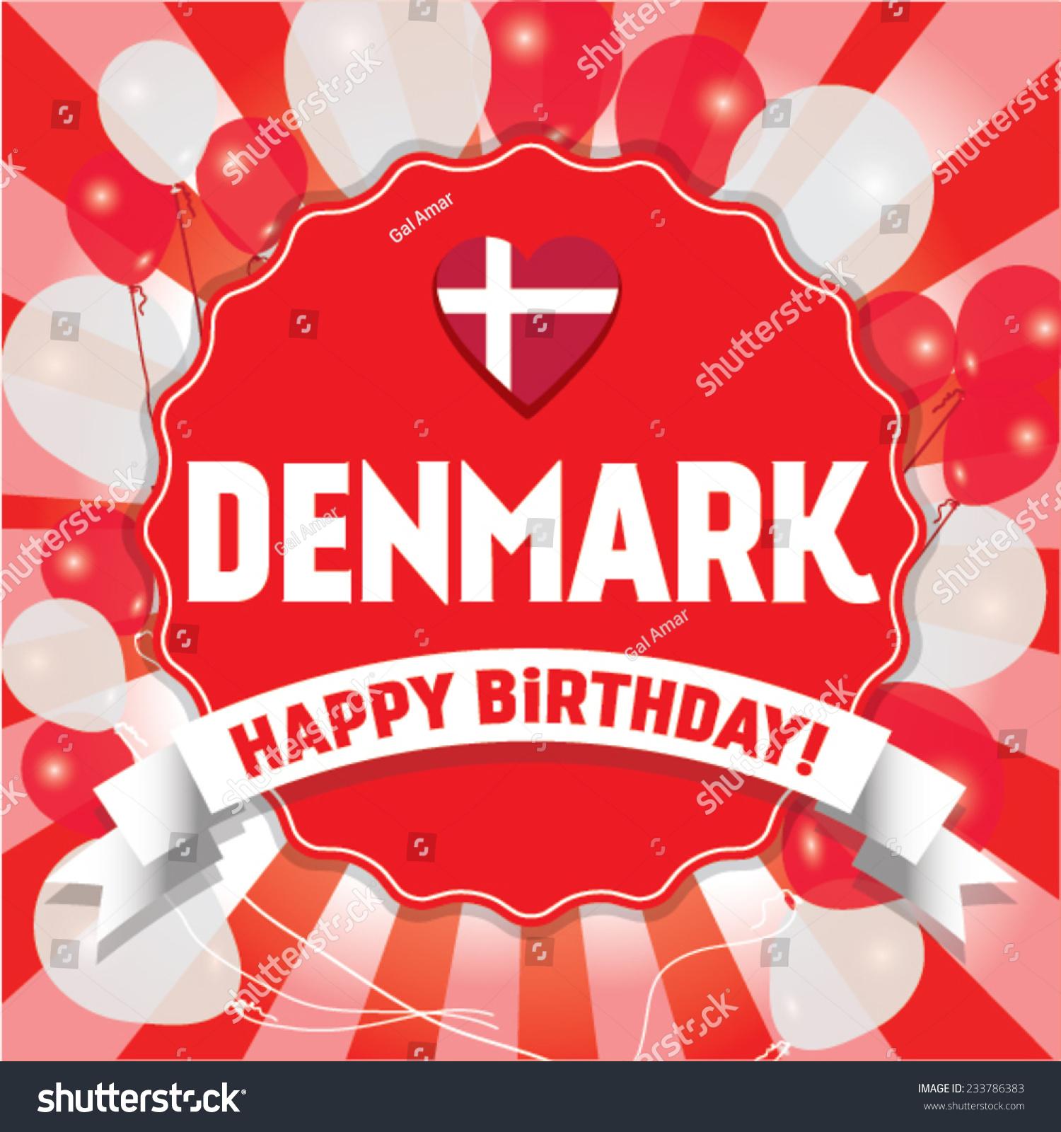 Happy Birthday Denmark Happy Independence Day Stock Vector
