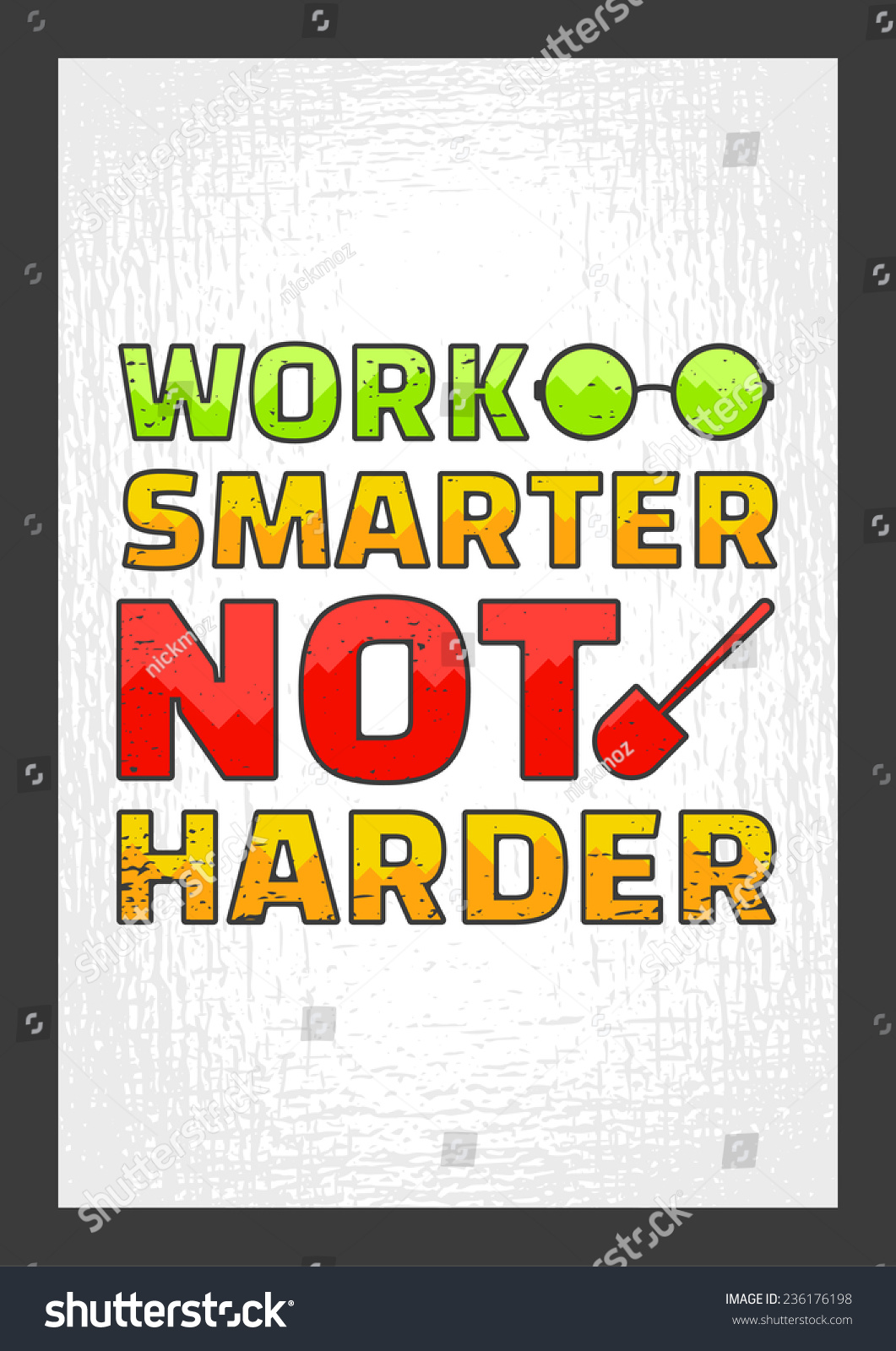 Motivational Quote For Work Work Smarter Not Harder Motivational Quote Stock Vector 236176198