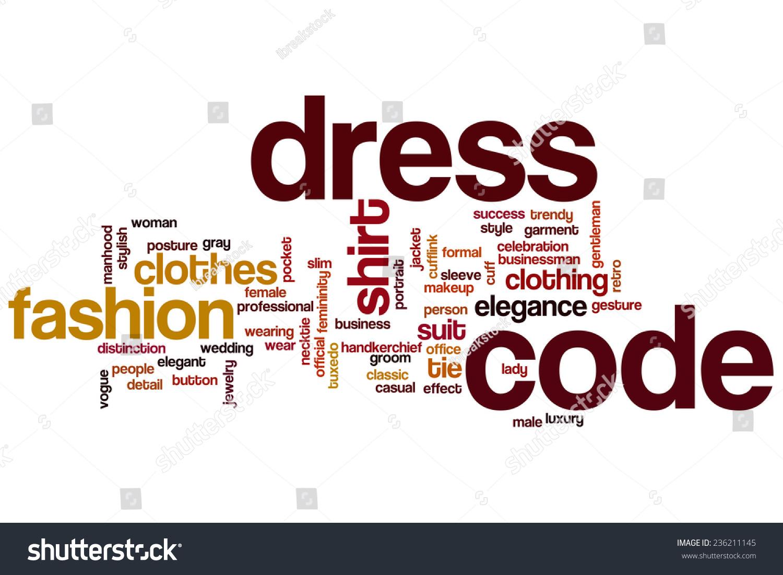 Dress Code Word Cloud Concept Stock Illustration 236211145 Shutterstock