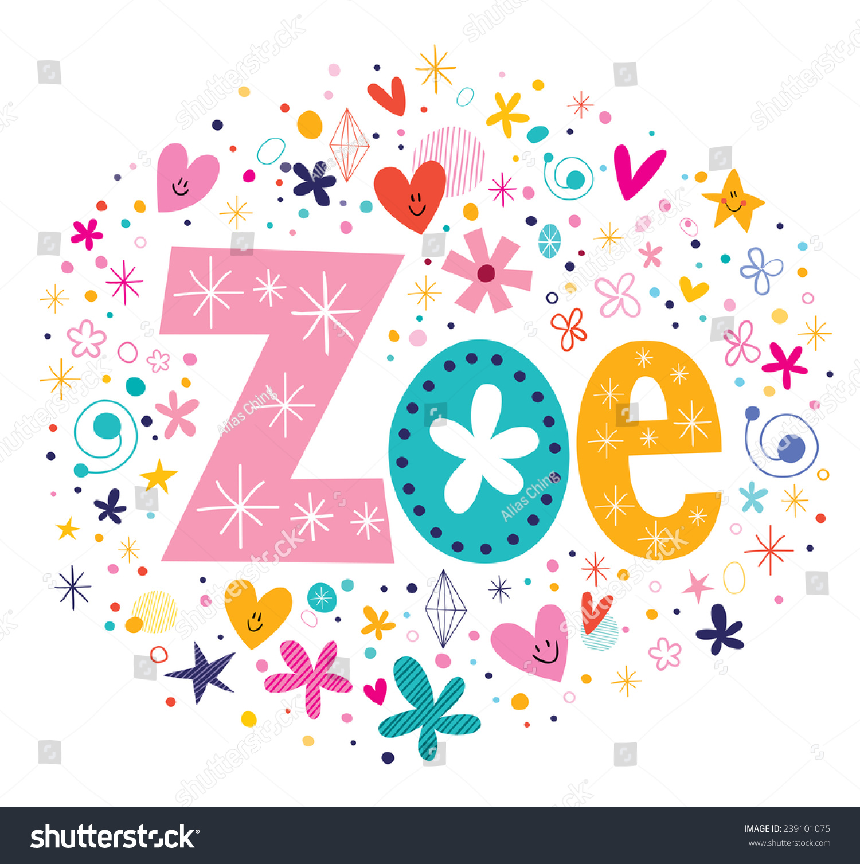 %name%: Zoe Female Name Decorative Lettering Type Stock Vector