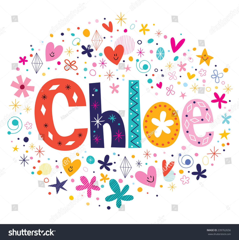 Chloe Female Name Decorative Lettering Type Vector