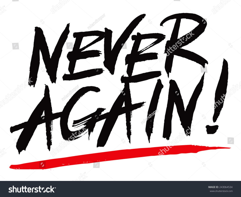 Never Again >> Vector Sign Never Again Stok Vektor Telifsiz 243064534 Shutterstock