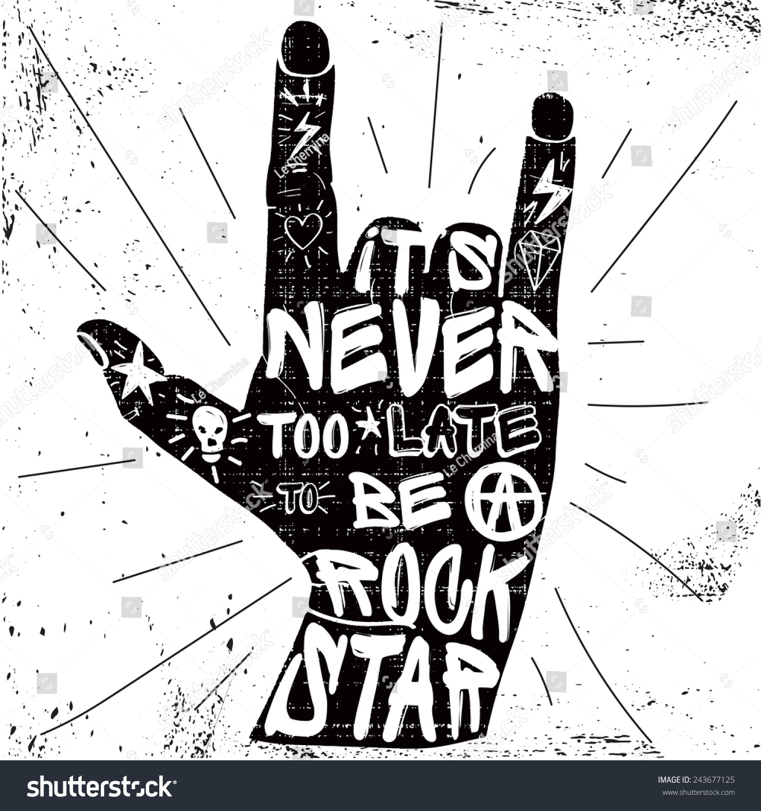 Tattoo Rock Quotes: Hard Rock Quotes Poster Never Late Stock Vector 243677125