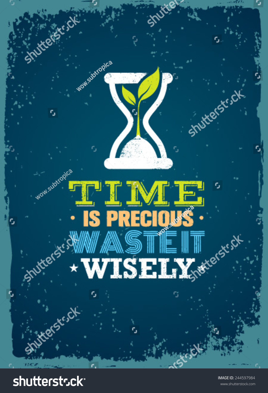 time is precious waste it wisely creative motivation quote vector typography poster concept. Black Bedroom Furniture Sets. Home Design Ideas