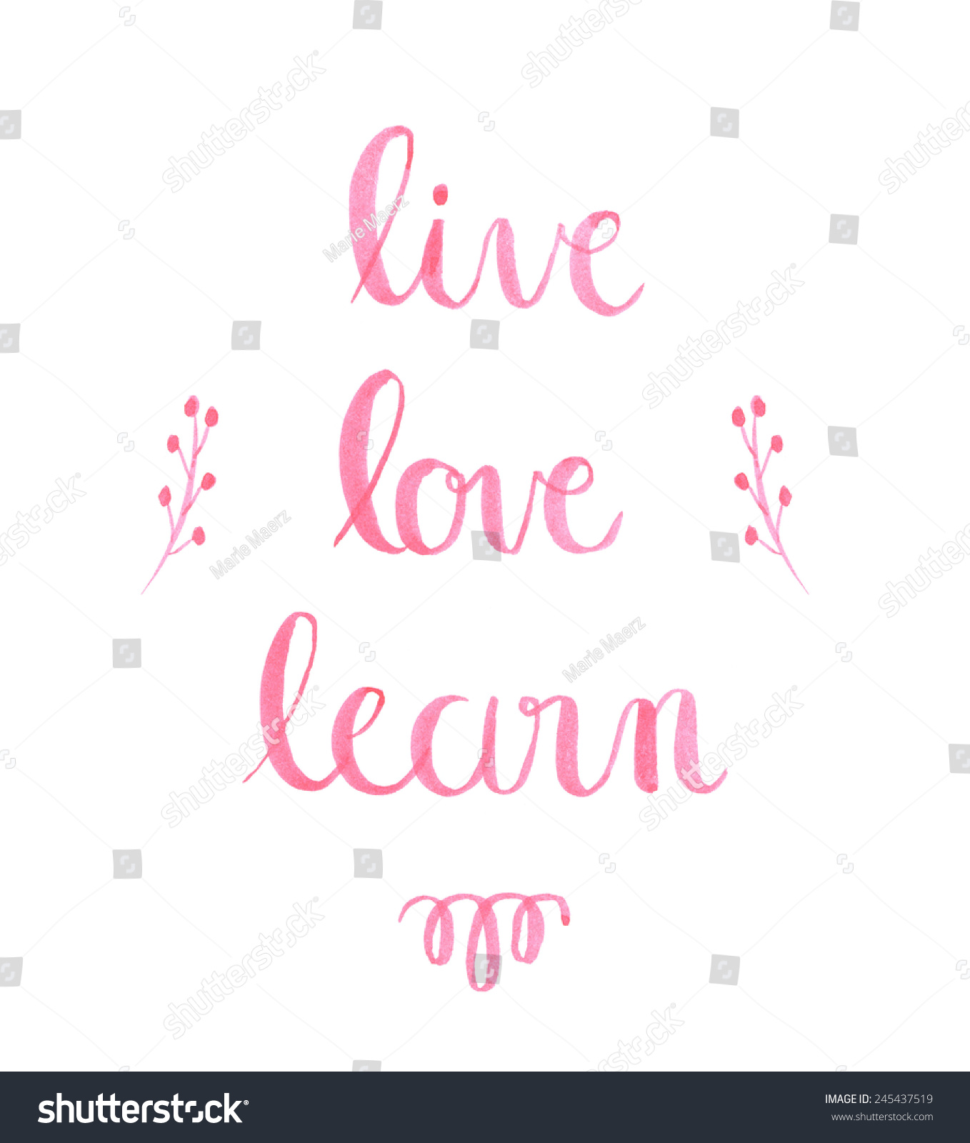 Live Love Learn Hand Lettering Positive Stock Illustration